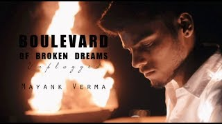 Boulevard Of Broken Dreams - Green Day | Mayank  - mayankvermamusic