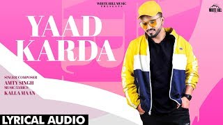 Yaad Karda (Lyrical Audio) | Amty Singh | New Punjabi Song 2020 | White Hill Music