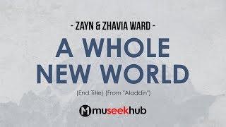 ZAYN & Zhavia Ward   A Whole New World (End Title) Full HD Lyrics 🎵