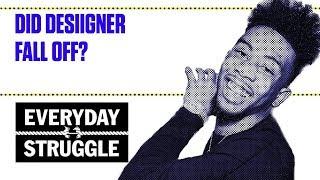 Did Desiigner Fall Off? | Everyday Struggle