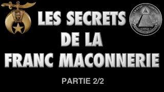 Les Secrets de la Franc-Maçonnerie Partie 2