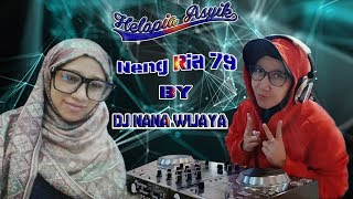 Gambar cover DJ NANA WIJAYA Happy Party Helapia Asyik Neng Ria 79 WOW