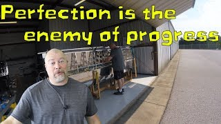 Perfection is the enemy of progress!