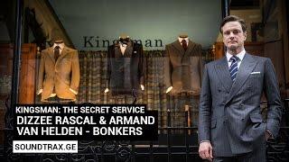 Soundtrack #1   Bonkers   Kingsman: The Secret Service