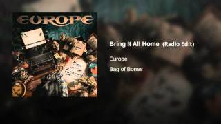 "Europe ""Bring it all Home"" Radio Edit\Mix"