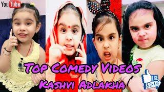 Kashvi's Top Funny Video's PART – 1 | KASHVI ADLAKHA