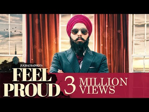 Download Jugraj Rainkh - Feel Proud | Latest Punjabi Song 2018 HD Video