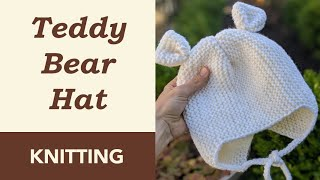 How to Knit: Teddy Bear Knit Hat. Toddler Hat - 2T/3T. Wool Yarn. Needles Size - 4/5. Made in Rows.