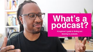 Podcasts 101: What's a podcast, where to find them, & how to start listening today