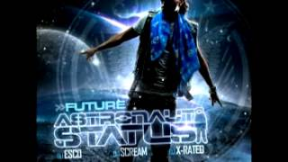 Future - Astronaut Status 12 - Best 2 Shine