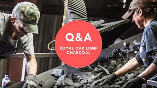 Q&A: What You Wanted To Know About Royal Oak Lump Charcoal