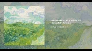 String Quartet no. 15 in A minor, Op. 132