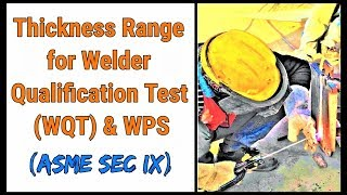 [Hindi] Thickness Range for welders (performance qualification) & WPS