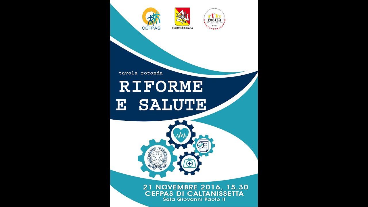 Riforme e Salute - 21 novembre 2016 Caltanissetta