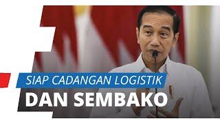Antisipasi Kebutuhan Pokok di Tengah Wabah Covid-19, Presiden Jokowi Anggarkan Rp25 Triliun