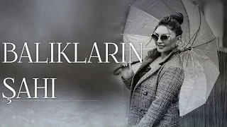 Sebnem Tovuzlu - Balıqların Şahı