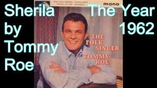 Sheila by Tommy Roe (The Year Is 1962)