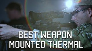 Best Weapon Mounted Thermal | FLIR Thermosight | Tactical Rifleman