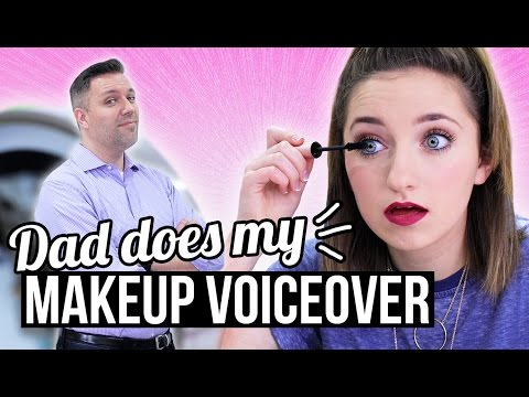 MY DAD DOES MY VOICEOVER | Bailey's Everyday Makeup Routine
