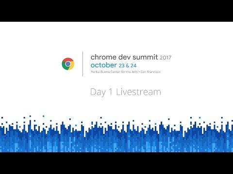 Chrome Dev Summit Live Stream