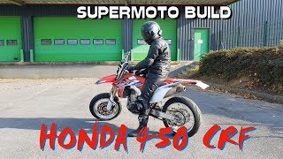 SUPERMOTO BUILD 450 CRF  2016 / MONTAGE 450 CRF SUPERMOTARD
