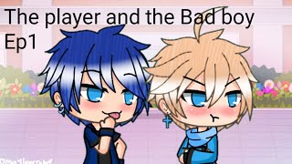The Player And The Bad Boy Ep1(Gay Love Story)