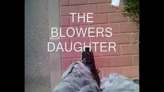 The blowers daughter Video