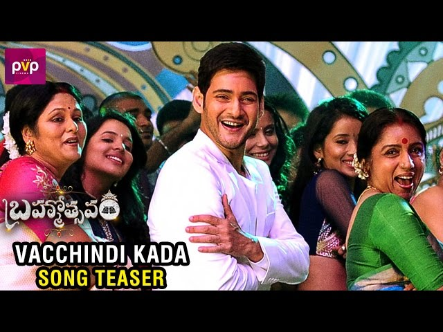 Vacchindi Kada Avakasam Song Teaser | Brahmotsavam Movie Video Songs