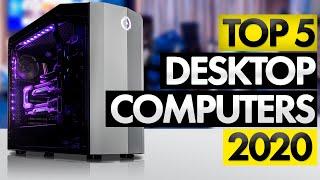 Top 5 BEST Desktop Computers [2020]