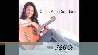 Julie Anne San Jose - Hold On