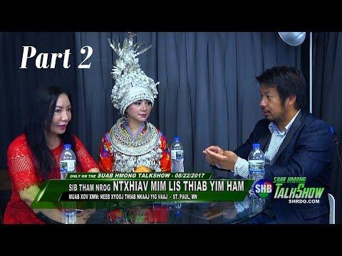 SUAB HMONG TALKSHOW: Part 2 - Neeb Xyooj tham nrog Ntxhiav Mim Lis & Yim Ham (Ntxhais Hmoob Suav)