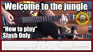 Guns N' Roses Welcome to the jungle SLASH ONLY with tabs | Rhythm guitar