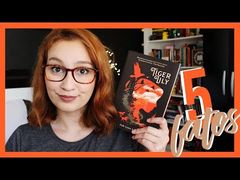 5 coisas sobre Tiger Lily (Jodi Lynn Anderson)   Resenhando Sonhos