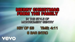 Montgomery Gentry - Merry Christmas From The Family (Karaoke)