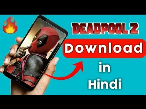 Download How to download deadpool full in Hindi dubbed HD Mp4 3GP Video and MP3