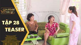 Gia đình võ thuật | Teaser Tập 28: Cô gái ngớ người vì vô cớ bị đuổi khỏi nhà trọ
