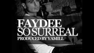 Faydee - So Surreal