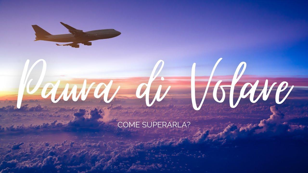 Come superare la paura di volare? | Travel Tips