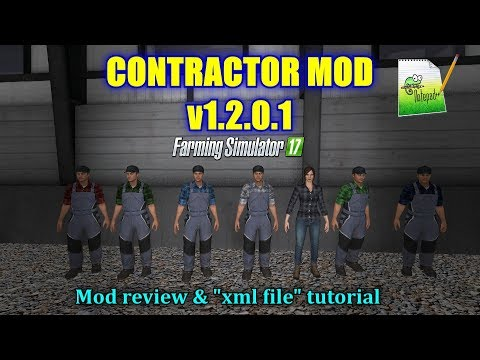 Farming Simulator 17 - Contractor Mod v1.2.0.1