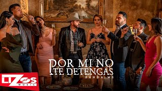 BANDA MS   POR MI NO TE DETENGAS (VIDEO OFICIAL)