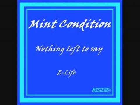 Mint Condition - Nothing left to say