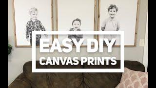 Easy DIY Canvas Prints