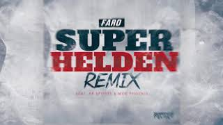 "FARD Ft. PA SPORTS & MOE PHOENIX   ""SUPERHELDEN"" (REMIX   AUDIO)"