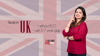 Apply for UK Study Visa Without IELTS