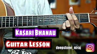 Kasari bhanau Guitar Lesson - Swoopna Suman
