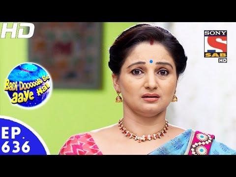 Badi Door Se Aaye Hain - बड़ी दूर से आये है - Episode 636 - 14th November, 2016 - Last Episode