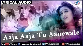 Aaja Aaja Tu Aanewale Full Song With Lyrics   - YouTube