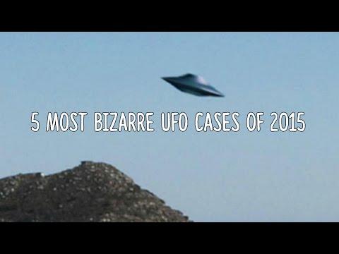 5 Most Bizarre UFO Cases of 2015