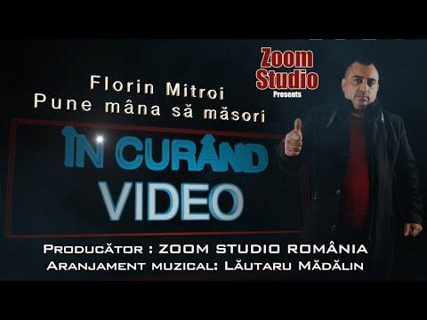 Florin Mitroi – Pune mana sa masori Video
