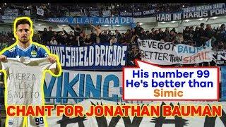 Chant Bobotoh Untuk Jonathan Bauman